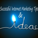 Internet Marketing Tips & Ideas